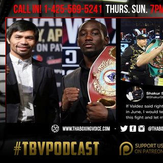 ☎️Pacquiao-Crawford Saga🤷🏽‍♂️Shakur Calls Out Valdez😱Herring vs Frampton Preview and Predictions