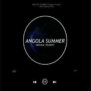 Angola Summer (Original Trumpet) - Djeovani Pro (Beattable Edit) 2017
