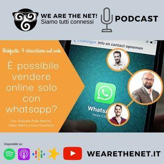 [Webfacts] E' possibile vendere on-line solo con whatsapp?