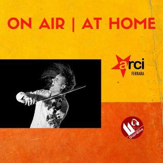 ON AIR | AT HOME - con Francesco Fry Moneti