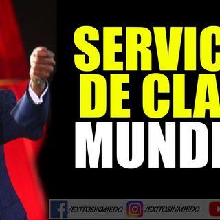 SERVICIO AL CLIENTE - MIGUEL ÁNGEL CORNEJO - SERVICIO DE CLASE MUNDIAL