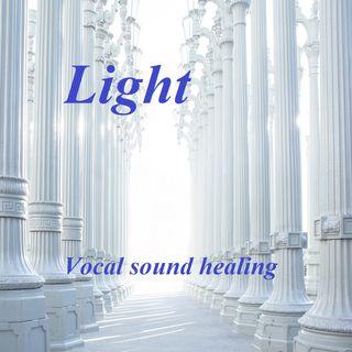 Light - Vocal sound healing