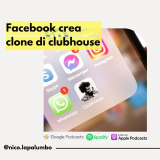 Facebook sta già lavorando a una copia di Clubhouse