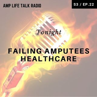 S3 / Ep 22 - Falling Amputees ... Healthcare