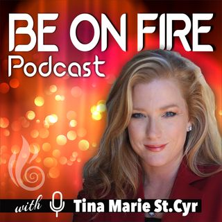 Be On Fire Podcast