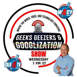 Geeks, Geezers & Googlization Show