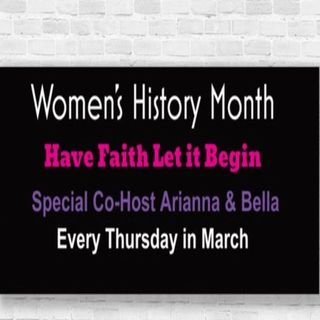 Woman's History Month Ep 1