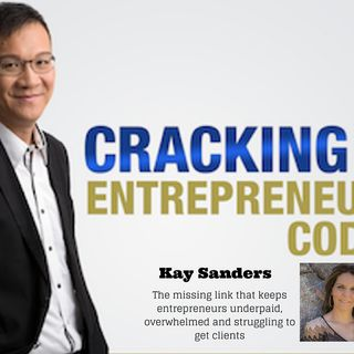 Episode 048 – How Did Kay Sanders Inspire Conscious Entrepreneurs Making A Difference In the World?