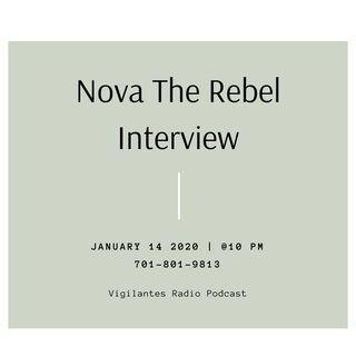 Nova The Rebel Interview.