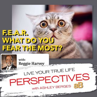 What do You Fear the Most? [Ep. 569]