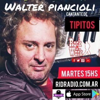 Entrevista a Willi Piancioli Cantante de Tipitos 24/11/2020