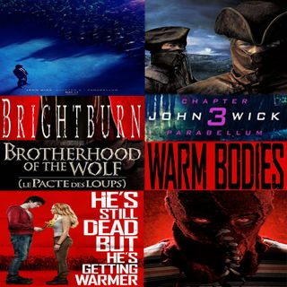 Week 118: (John Wick: Chapter 3 - Parabellum (2019), Brightburn (2019), Brotherhood of the Wolf (2001), Warm Bodies (2013))