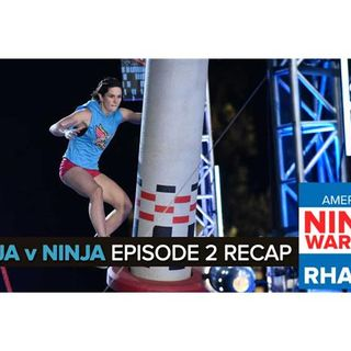 American Ninja Warrior: Ninja vs. Ninja Episode 2 Recap