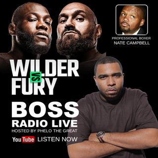 DEONTAY WILDER REVIEW - Boss Radio Live PHELO THE GREAT (NATE CAMPBELL)