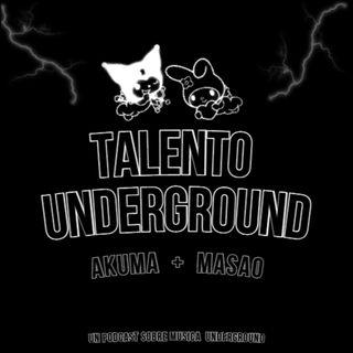 Talento Underground EP 1.- Dia solitario y album de El Virtual