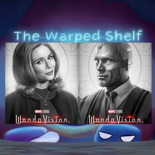 The Warped Shelf - WandaVision
