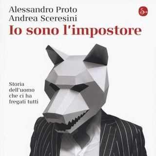 """Andrea Sceresini """"Io sono l'impostore"""""""