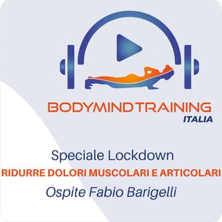 Terza Punta Speciale | Ridurre i Dolori Muscolari e Articolari in Isolamento Forzato | Ospite Fabio Barigelli