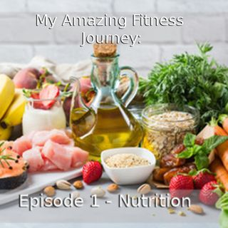 Episode 1:  Nutrition