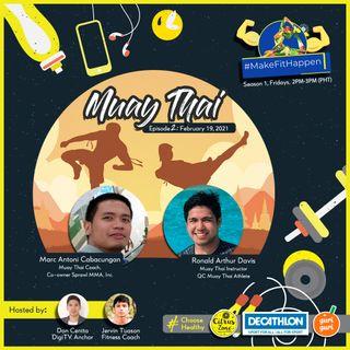 EP 2 | Muay Thai