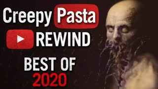 Creepypasta REWIND - BEST Creepypastas of 2020