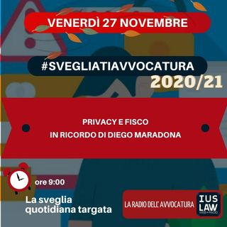 PRIVACY E FISCO - IN RICORDO DI DIEGO MARADONA - #SvegliatiAvvocatura