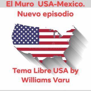Muro En la frontera USA-Mexico