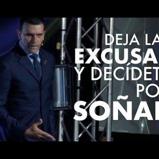 Deja las excusas y decídete por soñar