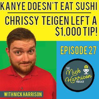 Episode 27: Kanye Doesn't Eat Sushi & No One Knows Jennifer Lawrence