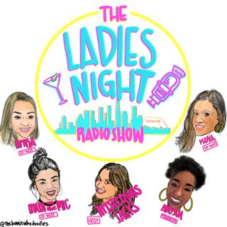 Ladies Night Radio Show - #38 Whats your Preference?