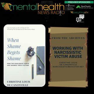 From the Archives: Working with Narcissistic Victim Abuse: Christine Louis de Canonville