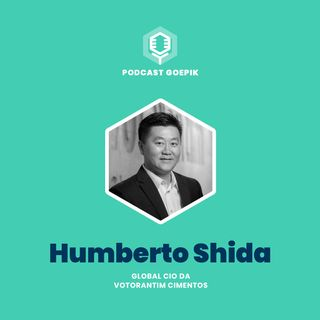 9. Humberto Shida [Votorantim Cimentos]: TI e Transformação Digital