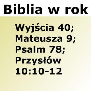 090 - Wyjścia 40, Mateusza 9, Psalm 78, Przysłów 10:10-12