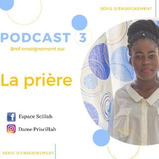 Podcast d'enseignement sur la prière .mp3