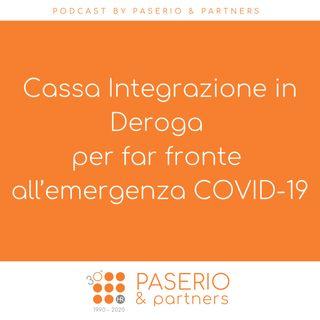 Cassa Integrazione in Deroga per far fronte all'emergenza COVID-19