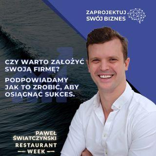 Paweł Światczyński w #ZaprojektujSwójBiznes-jak założyć swoją firmę-Restaurant Week