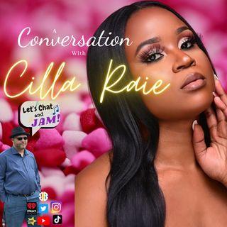 A Conversation With Cilla Raie