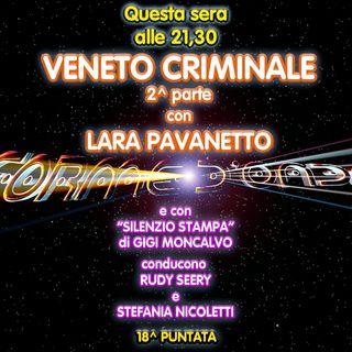 """Forme d'Onda - Lara Pavanetto """"Veneto Criminale, parte 2"""" - Gigi Moncalvo """"Coronavirus"""" - 18^ puntata (12/03/2020)"""