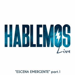 Escena emergente (part. 1) - Jose Baquero A&R