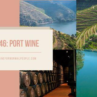 Ep 346: Port Wine