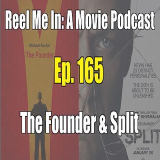 Ep. 165: The Founder & Split
