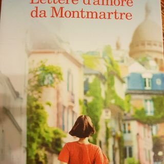 N.  Barreau: Lettere d'amore Da Montmartre- Capitolo 9 Mi Abbracci, Per Favore?