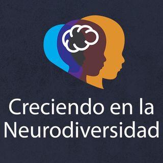 Creciendo en la Neurodiversidad— T1E8 : La Integración Sensorial en niños con TEA.