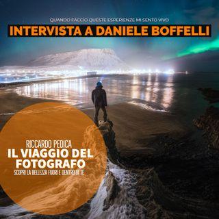Quando faccio queste esperienze mi sento vivo : Intervista a Daniele Boffelli