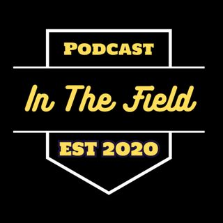 In The Field Podcast - Sports