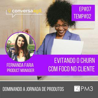 #DJP.07 - Evitando o churn com foco no cliente c/ Fernanda Faria