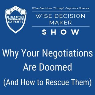 #12: Why Your Negotiations Are Doomed (And How to Rescue Them)