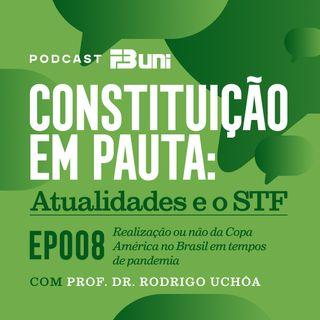EP 008 - Realização ou não da Copa América no Brasil em tempos de pandemia