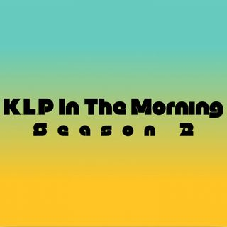 """K.L.P In The Morning""-Migos,Amazon,World Series for GGC"