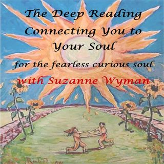 Deep Reading Connecting You to Your Soul Show ~ Special Guest: Laura Romeiro ~ 6Feb2020